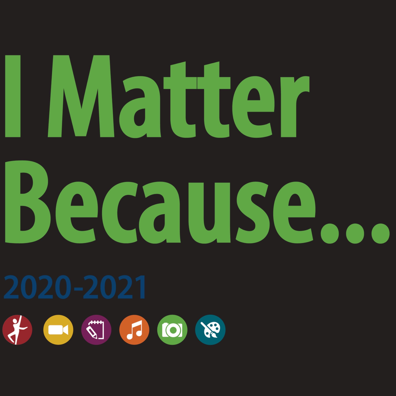 I Matter Because